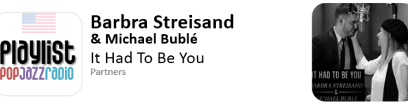 barbra streisand & michael buble - it had to be you