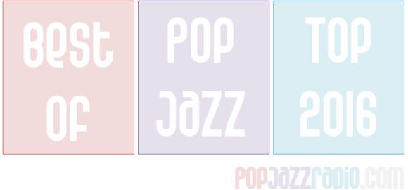 Pop Jazz Charts 2015 Best Of Pop Jazz 2014 pop jazz radio