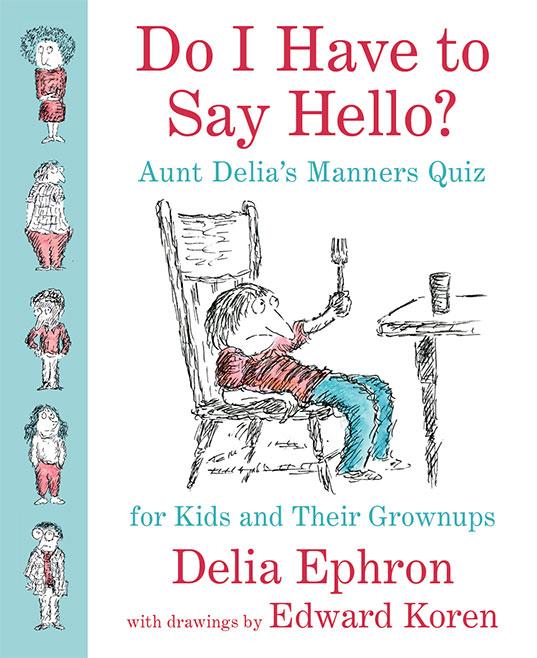 do-I-have-to-say-hello_delia-ephron