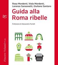 """""""Guida alla Roma Ribelle"""", il libro da cui prende spunto #ReadReading8"""