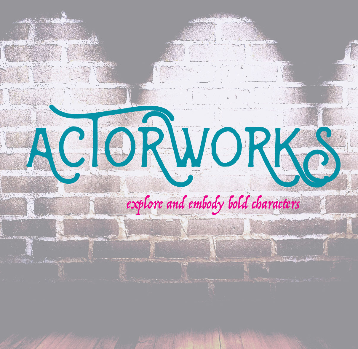 Actorworks: 7th-10th grade: June 19 – 30 from 9:00am – 12:30pm