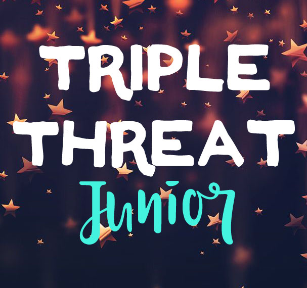 Triple Threat Junior: 4th-6th grade: Aug 7 – 18 from 9am – 12:30pm