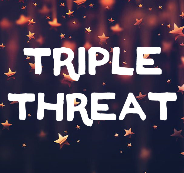Triple Threat: 7th-10th grade: July 24 – Aug 4 from 9:00am – 12:30pm