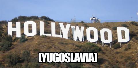 hollywood-yugoslavia