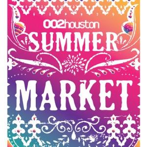 Summer Market Poster | 002 Houston Local Houston Magazine Market at SIlver Street Studios Houston