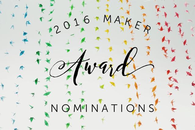2016 Maker Award Nominations