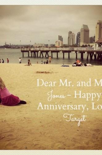 Dear Mr. and Mrs. Jones – Happy Anniversary, Love Target