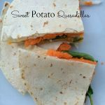 Sweet Potato Quesadillas
