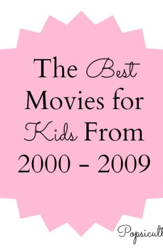 The Best Movies for Kids From 2000 – 2009
