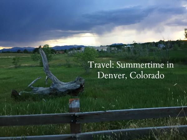 Summertime in Denver, Colorado