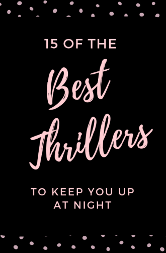 15 of the Best Thrillers to Keep You Up at Night