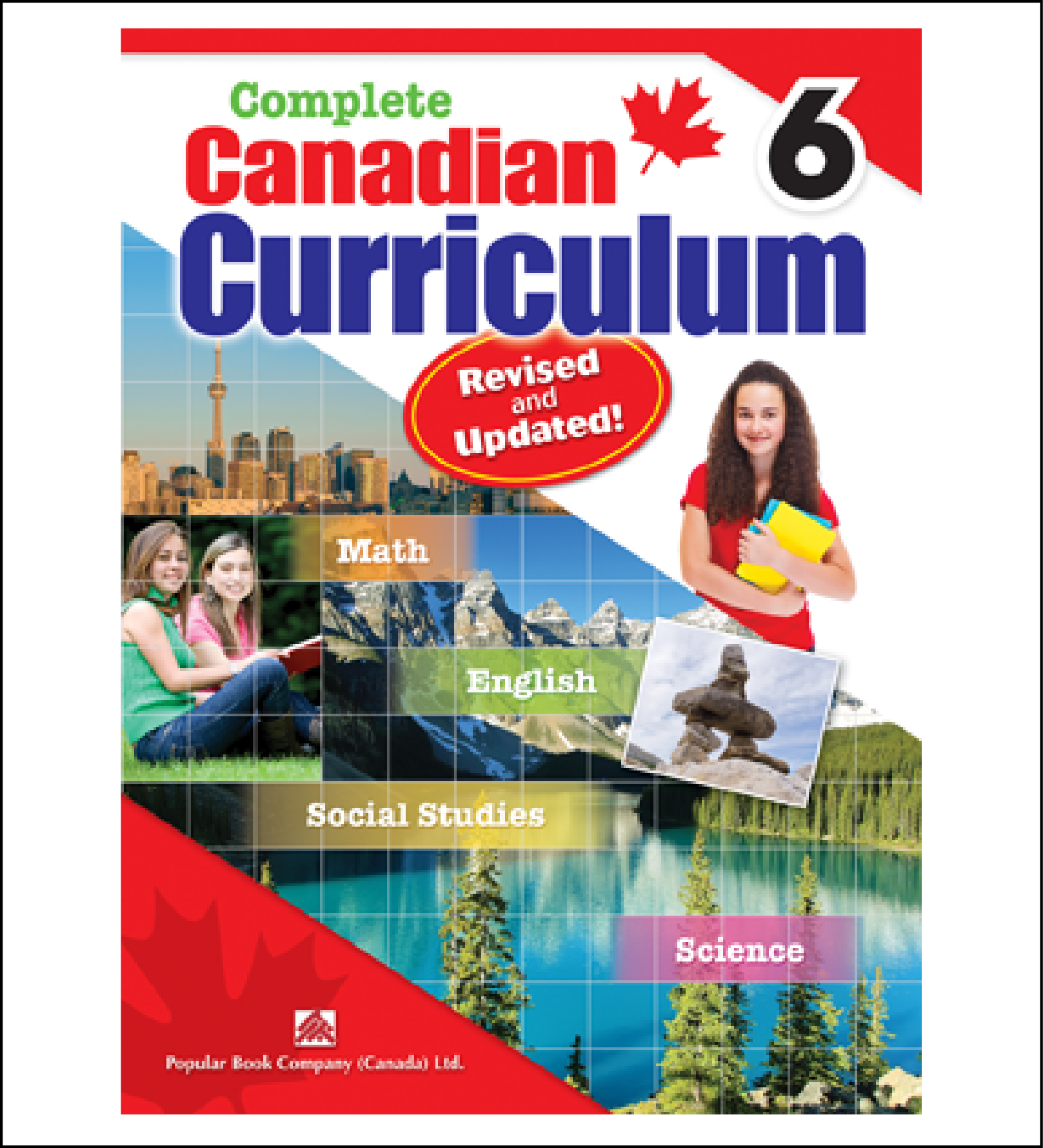 Complete Canadian Curriculum Revised And Updated Grade 6