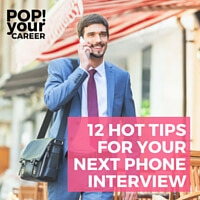 Got a phone interview scheduled? Follow these tips to make sure you nail it!