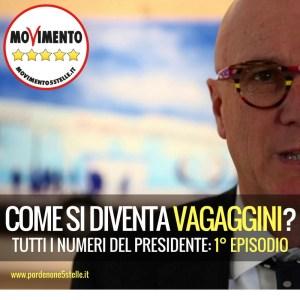 Read more about the article COME SI DIVENTA VAGAGGINI? Tutti i numeri del Presidente: 1°Episodio.