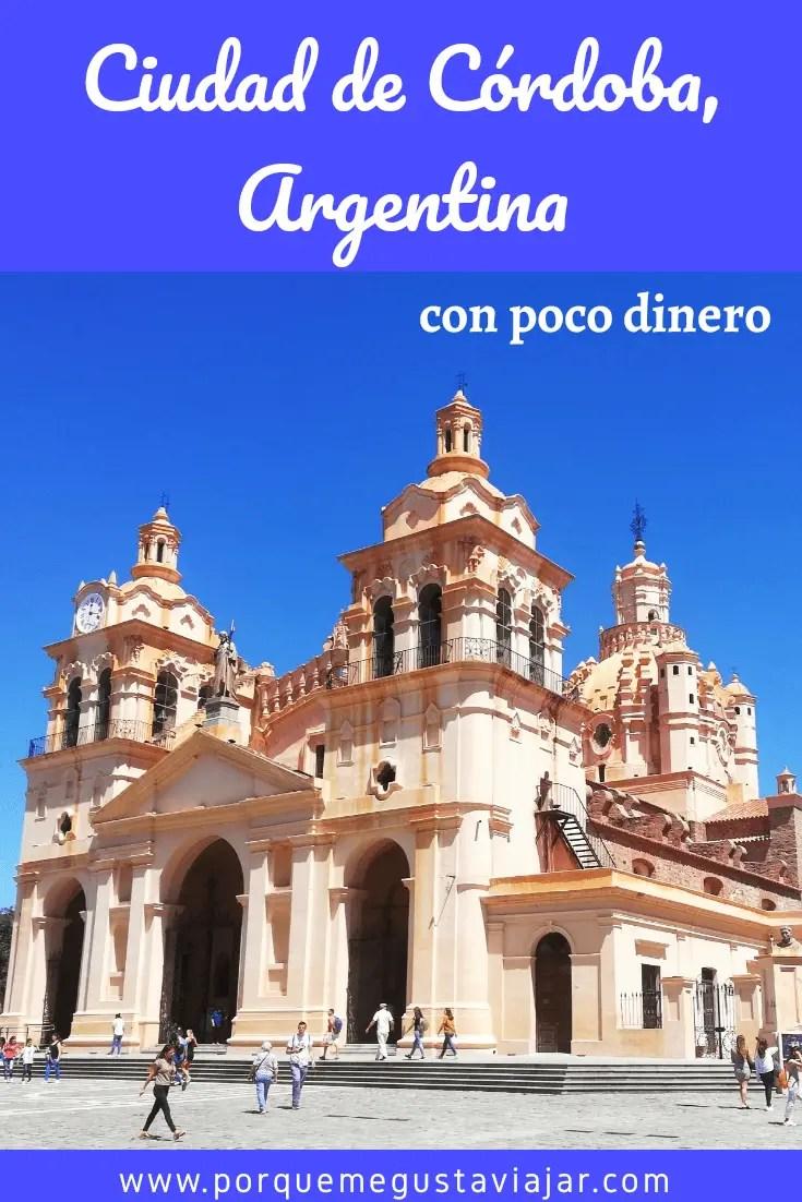 Ciudad de Córdoba (Argentina) con poco dinero