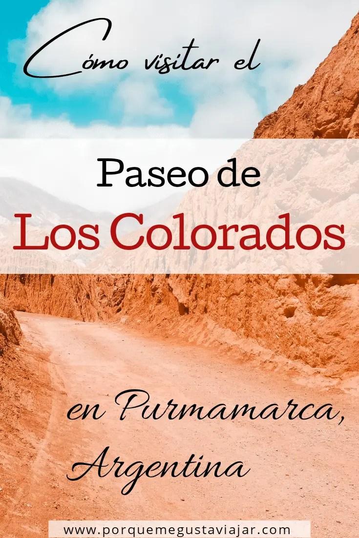 Paseo de los Colorados: un imperdible de Purmamarca