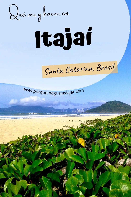 Qué ver y hacer en Itajaí