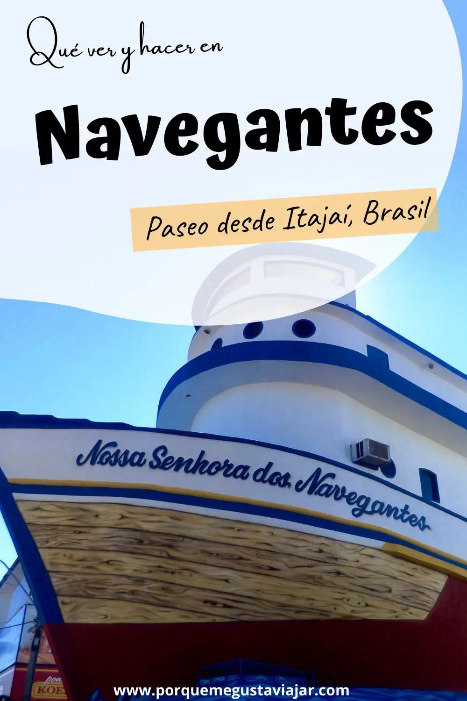 Qué hacer en Navegantes en 1 día - paseo desde Itajaí