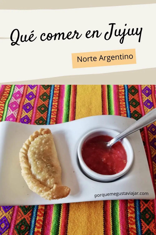 Qué comer en Jujuy: comida típica del norte argentino
