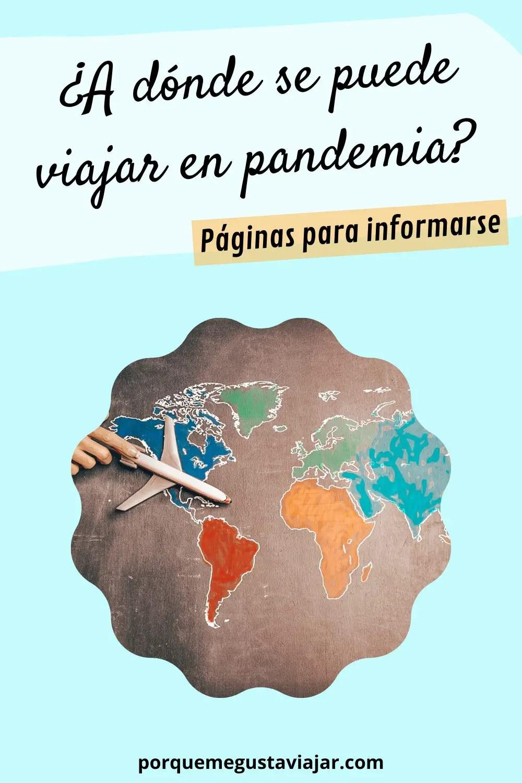 ¿A dónde se puede viajar en pandemia? Páginas para informarse