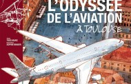 L'odyssée de l'aviation à Toulouse