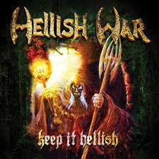 Hellish War – Keep It Hellish