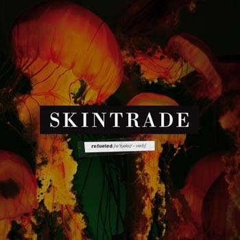"Capa de ""Refueled"", álbum que marca a volta do Skintrade"