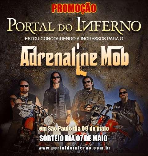 PROMOÇÃO: concorra a ingressos para o Adrenaline Mob em São Paulo
