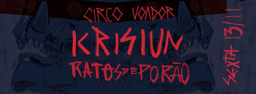 Krisiun e Ratos de Porão – Circo Voador – Rio de Janeiro/RJ