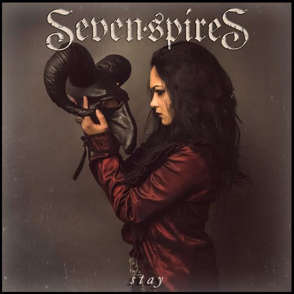 "Seven Spires: banda divulga música inédita ""Stay"""