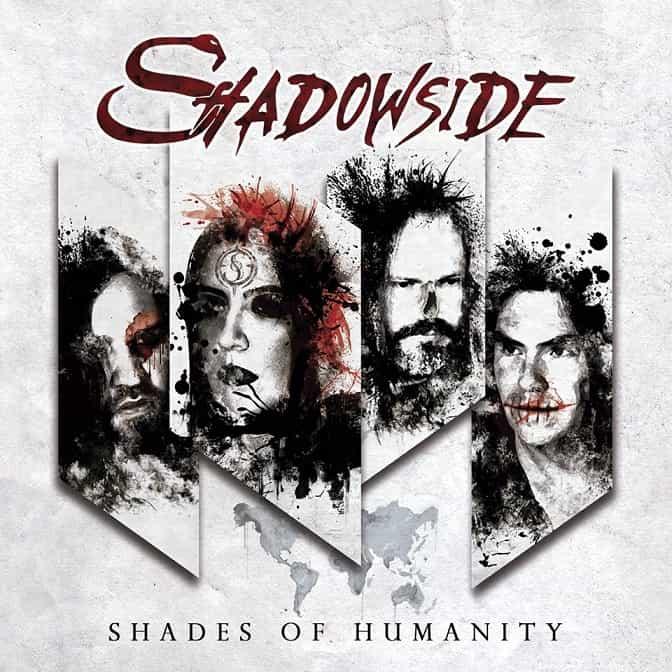 Shadowside – Shades of Humanity