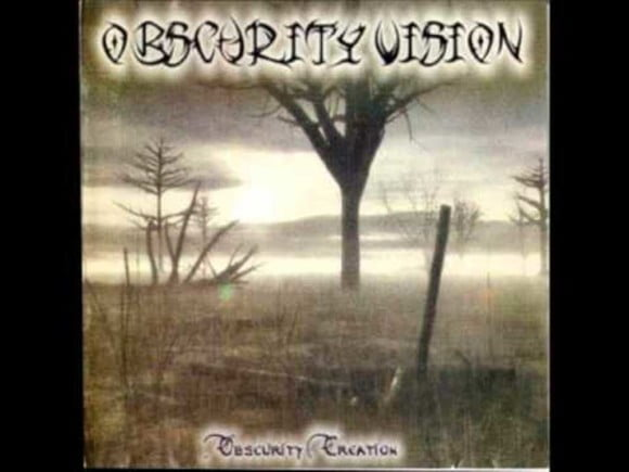 Obscurity Vision – Obscurity Creation