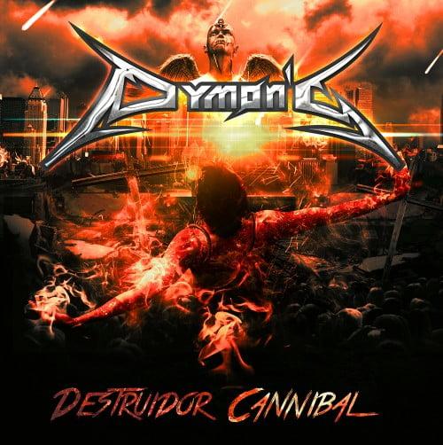 Dymon's – Destruidor Cannibal