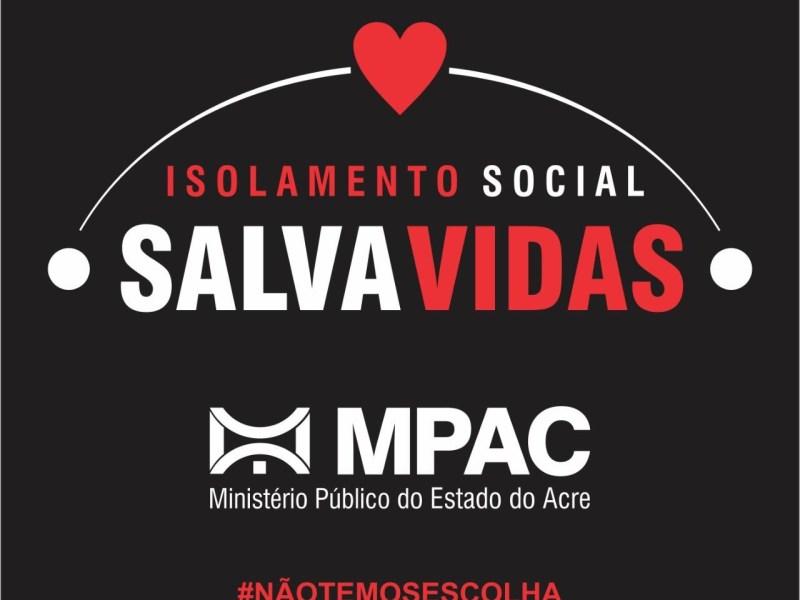 Coronavírus: MPAC lança campanha pelo isolamento social