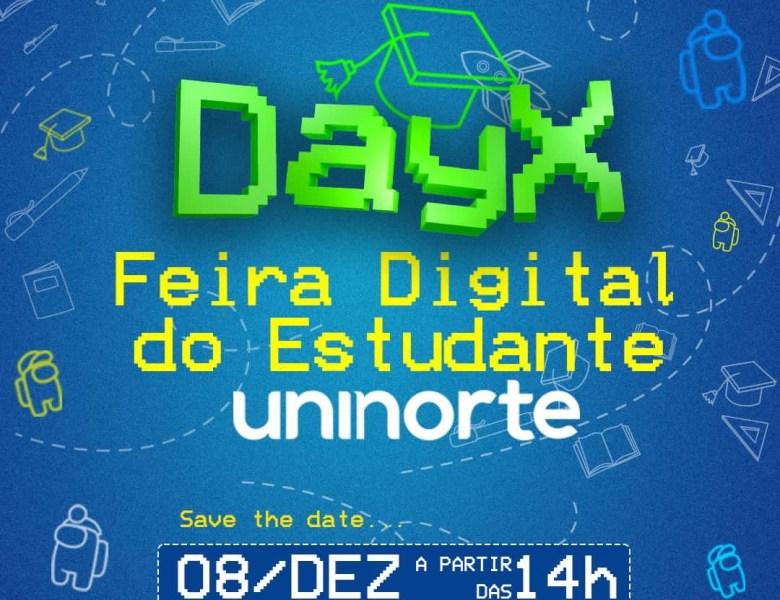 Centro Universitário Uninorte realiza o Day X – Feira Digital do Estudante