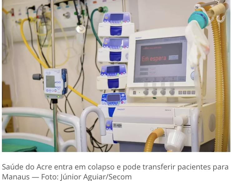 Saúde do Acre entra em colapso e vai transferir pacientes para Manaus; hospital faz lista