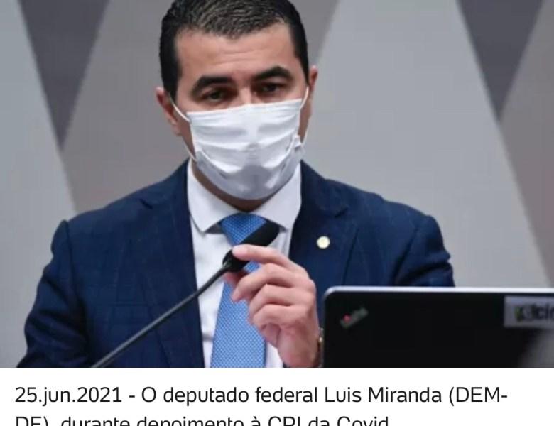 Revista: Lobista ofereceu propina para Luís Miranda não atrapalhar Covaxin