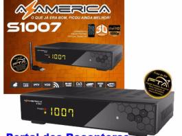 NOVA ATUALIZAÇÃO AZAMERICA S1007+ PLUS HD LIBERADA