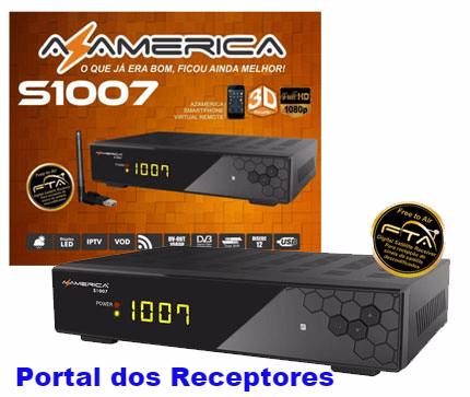 atualizao-azamerica-s1007-plus-sks-58w-e-61w-lisos-nova-atualizao-azamerica-s1007-plus-hd-liberada-atualizao-azamerica-s1007-plus-sks-58w-e-61w-lisos-portal-dos-receptores--atualizao-e-instalaes