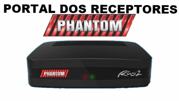 Nova Atualização Phantom Rio 2 HD