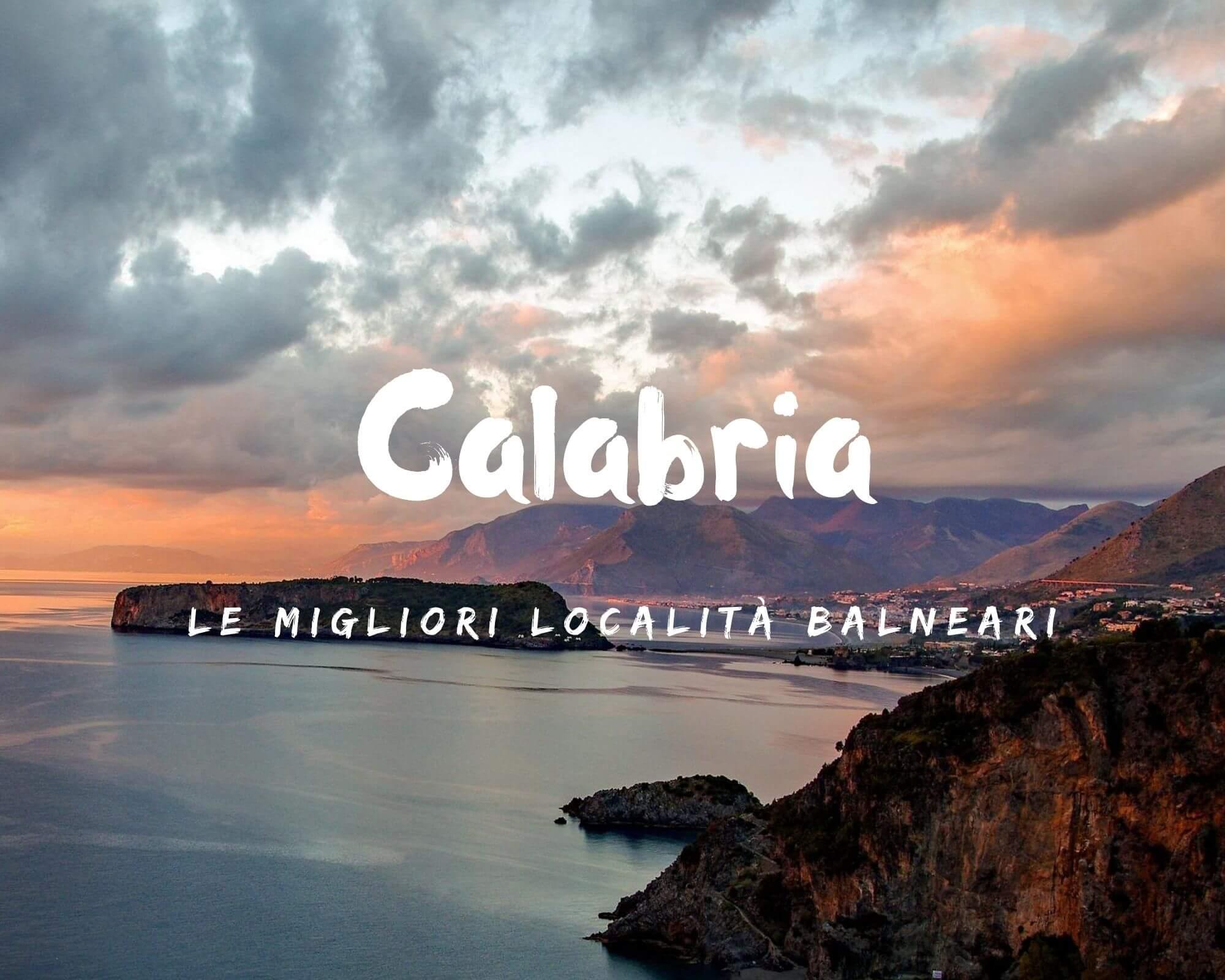 Le migliori località balneari della Calabria