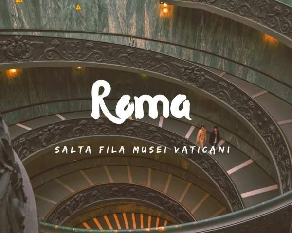 Come prenotare i Musei Vaticani e saltare la fila!
