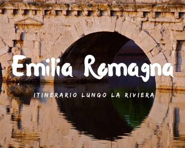 Itinerari in Emilia Romagna lungo la Riviera Romagnola