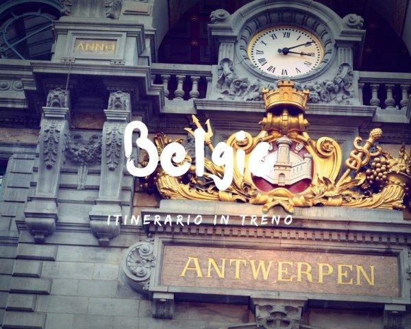 Tour in treno in Belgio: itinerario di 7 giorni in treno
