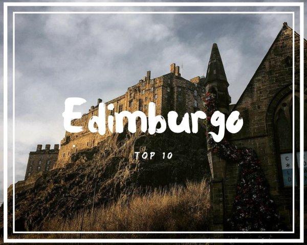 10 Cose da fare a Edimburgo: la mia Top personale
