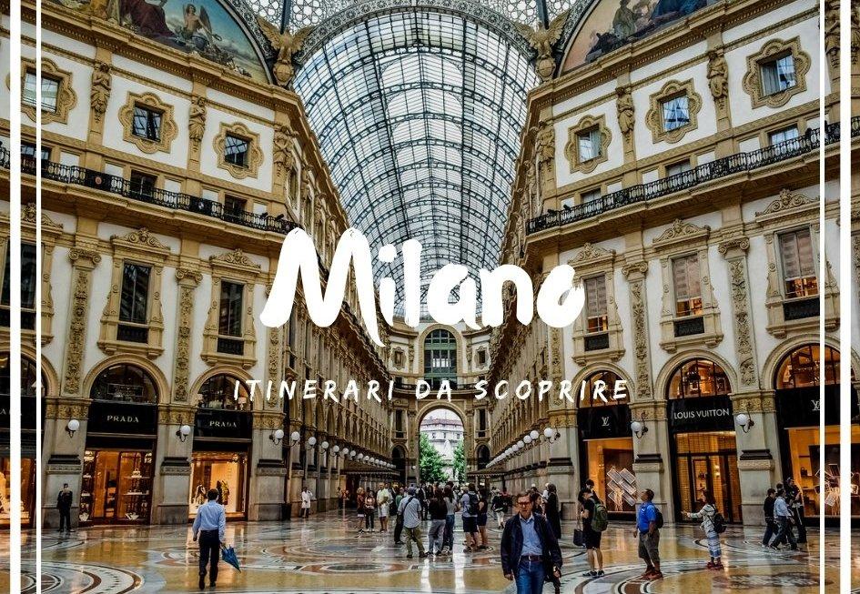Itinerari da scoprire a Milano