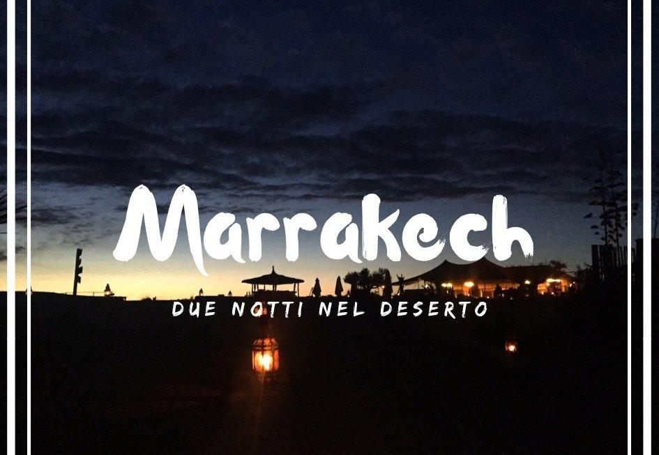 due notti nel deserto a Marrakech