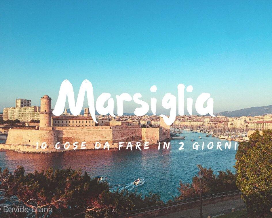 10 cose da fare a Marsiglia in 2 giorni