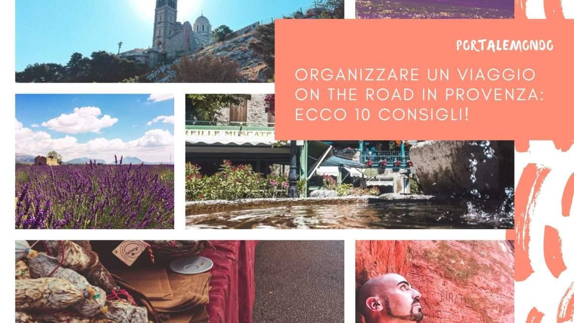 consigli per organizzare on the road in Provenza