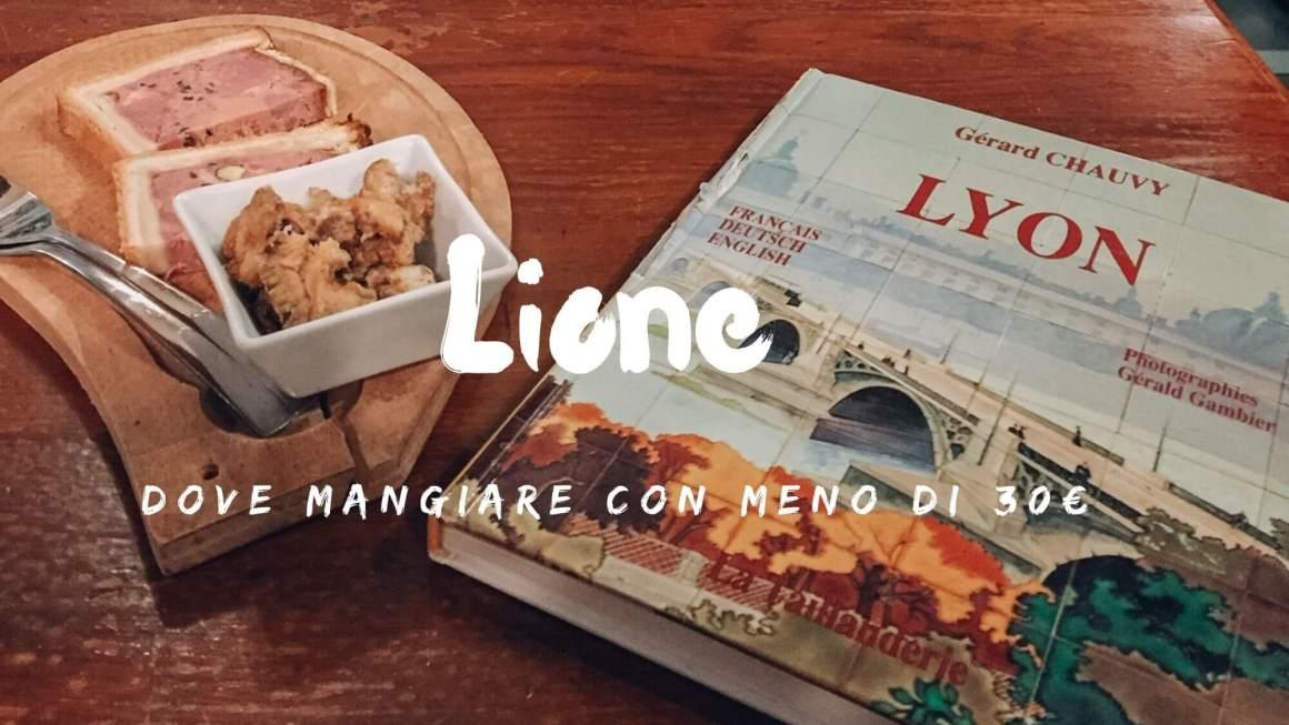Dove mangiare a Lione economico